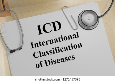 3D illustration of ICD International Classification of Diseases title on a medical document