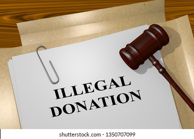 3D illustration of ILLEGAL DONATION title on legal document