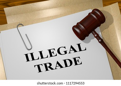 3D illustration of ILLEGAL TRADE title on legal document