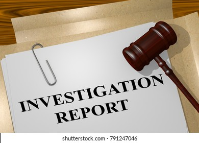 3D illustration of INVESTIGATION REPORT title on legal document