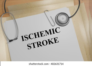 3D illustration of ISCHEMIC STROKE title on medical documents. Medical concept.