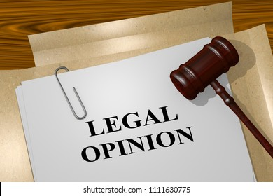 3D illustration of LEGAL OPINION title on legal document