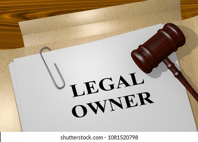 3D illustration of LEGAL OWNER title on legal document