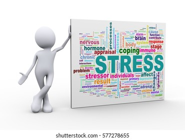 3d illustration of man standing with stress wordcloud word tags. 3d human person character and white people