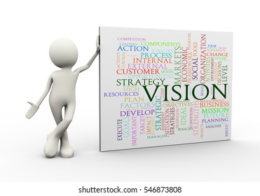 3d illustration of man standing with vision wordcloud word tags. 3d human person character and white people