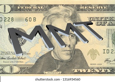 3D illustration of MMT title on Twenty Dollars bill as a background