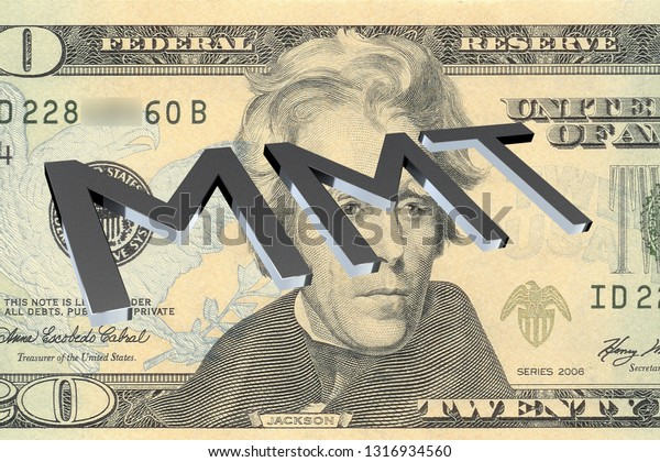 3D illustration of MMT title on Twenty Dollars bill as a background