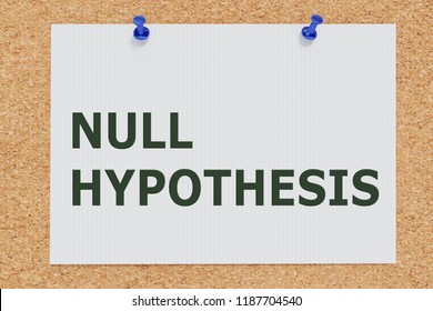 3D illustration of NULL HYPOTHESIS on cork board