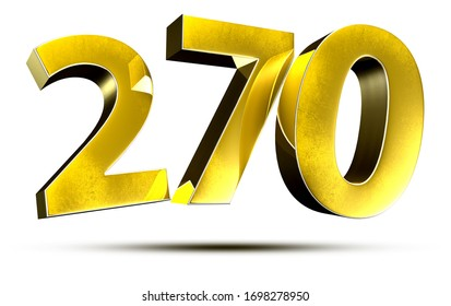 3D illustration Numbers 270 Gold isolated on a white background.(with Clipping Path)