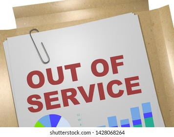 3D illustration of OUT OF SERVICE title on business document