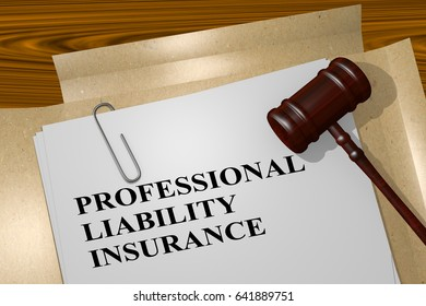"3D illustration of ""PROFESSIONAL LIABILITY INSURANCE"" title on legal document"