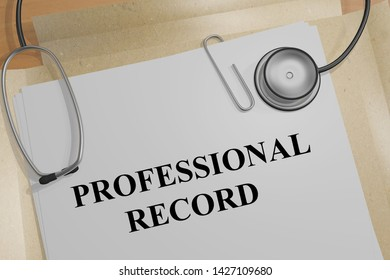 3D illustration of PROFESSIONAL RECORD title on a medical document
