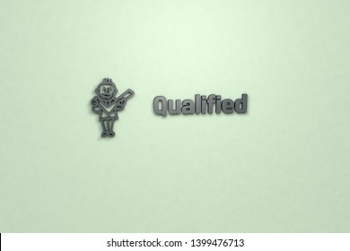 3D illustration of Qualified, grey color and grey text with light-green background.