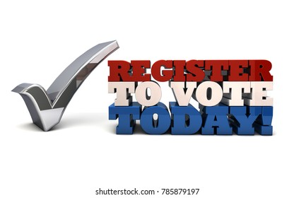 3D Illustration - Register to Vote Today - Voter Registration