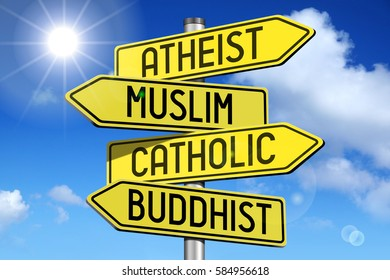 3D illustration/ 3D rendering - religion concept (Atheist, Muslim, Catholic, Buddhist) - yellow road-sign.