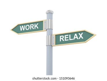 3d illustration of roadsign of words work and relax