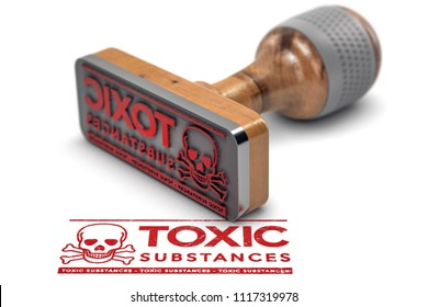 3D illustration of a rubber stamp with the text toxic substances stamped over white background