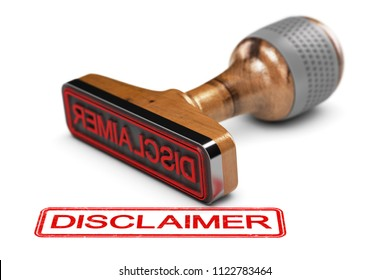 3D illustration of a rubber stamp with the word disclaimer stamped over white background.