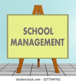 3D illustration of SCHOOL MANAGEMENT title on a tripod display board, along with a brown cube.