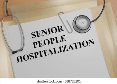 "3D illustration of ""SENIOR PEOPLE HOSPITALIZATION"" title on a medical document"