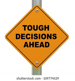3d Illustration of tough decision ahead traffic sign
