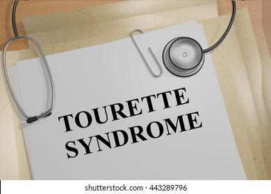 """3D illustration of """"TOURETTE SYNDROME"""" title on medical documents. Medical concept."""