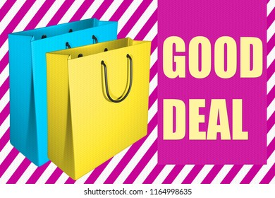 3D illustration of two shopping bags, along with the script GOOD DEAL