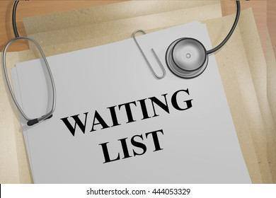 "3D illustration of ""WAITING LIST"" title on medical documents. Medical concept."