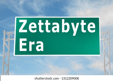 3D illustration of Zettabyte Era script on road sign