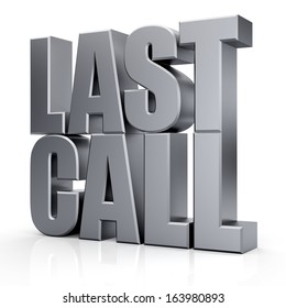 3d Last Call text on white background