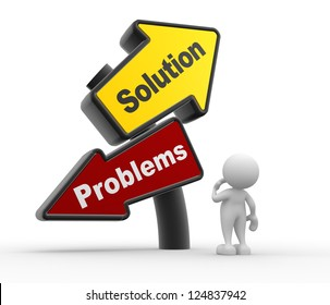 """3d people - man, person with signpost with two directions with the text """"solutions"""" and """"problems""""."""