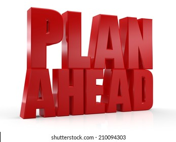 3D Plan Ahead text on white background