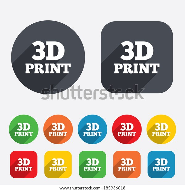 3D Print sign icon. 3d Printing symbol. Additive manufacturing. Circles and rounded squares 12 buttons.