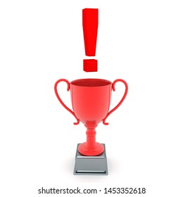 3D Red trophy with exclamation point above. 3D Rendering isolated on white.