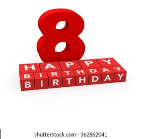 3d render 8 years birthday on a white background.