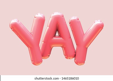 3d render baby pink balloon YAY phrase on pink background