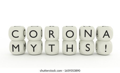 3D render of words CORONA MYTHS! written on dices and isolated on white background. Covid-19 spreading in Asia and Europe.