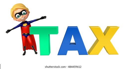 3d rendered illustration of Superboy with Tax sign