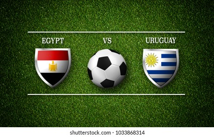 3D rendering - Football Match schedule, Egypt vs Uruguay, flags of countries and soccer ball