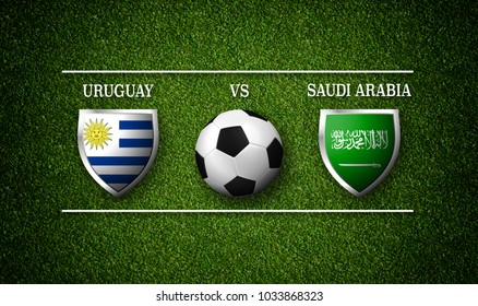 3D rendering - Football Match schedule, Uruguay vs Saudi Arabia, flags of countries and soccer ball