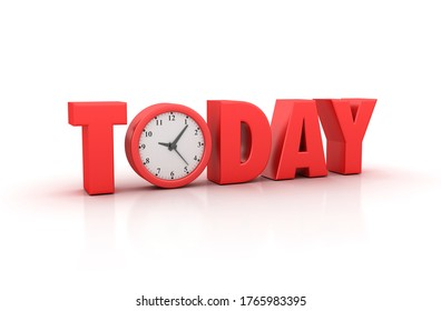3D Rendering Illustation of TODAY Word with Clock