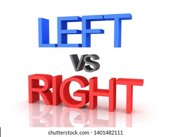 3D Rendering of Left vs Right text. 3D Rendering isolated on white.