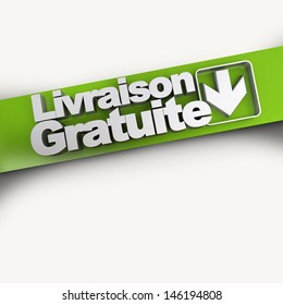 3D rendering of a livraison gratuite (Free delivery)  concept  banner in French, diagonal