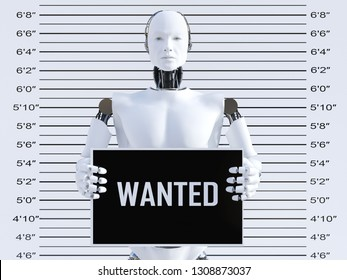 3D rendering of a male robot holding a Wanted sign while getting his mug shot. Concept of cyber crime and hackers.