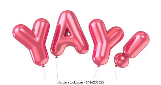 3d rendering red YAY foil balloon phrase on white background
