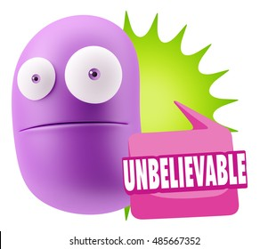 3d Rendering Surprise Character Face Emoticon saying Unbelievable with Colorful Speech Bubble.