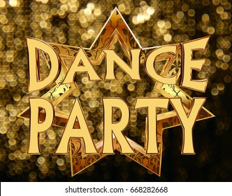 3d rendering. Text dance party on a golden star on a brilliant background - Shutterstock ID 668282668