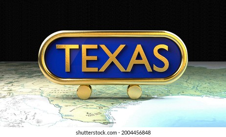 3d sign for Texas placed on a map, travel, tourism and Southern living symbol.