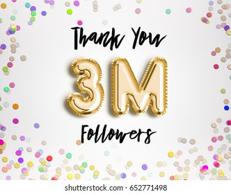 3M or 3 Million followers thank you Gold balloons and colorful confetti, glitters. 3D Illustration for Social Network friends, followers, Web user Thank you celebrate of subscribers, followers, likes.