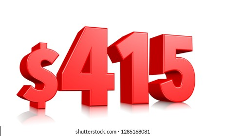 415$ Four hundred and fifteen price symbol. red text number 3d render with dollar sign on white background